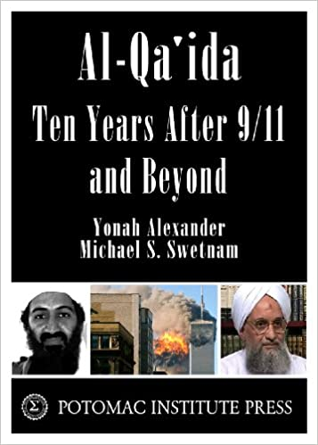 Al-Qa'ida: Ten Years After 9/11 and Beyond